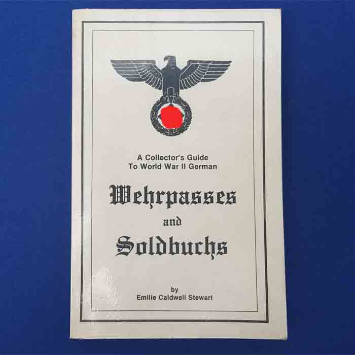 Wehrpasses and Soldbuch, Collector's Guide, 1985