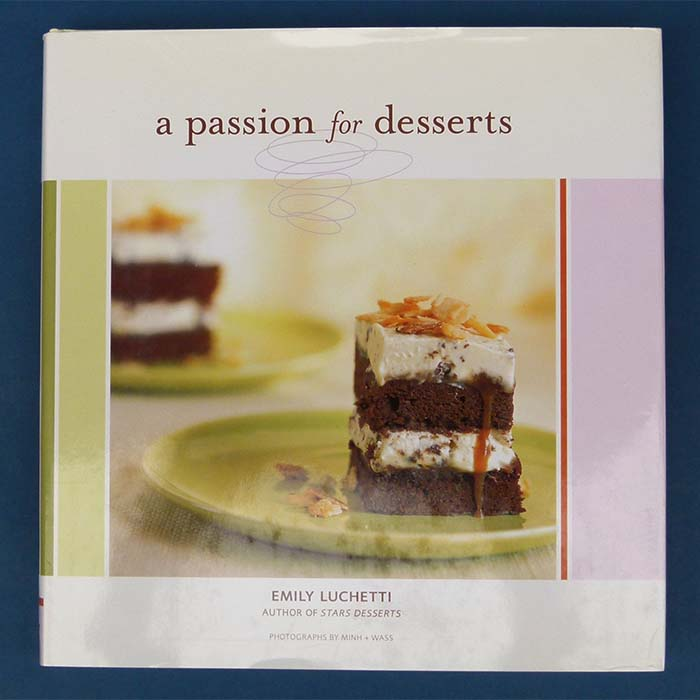A Passion for Desserts, Emily Luchetti, 2003