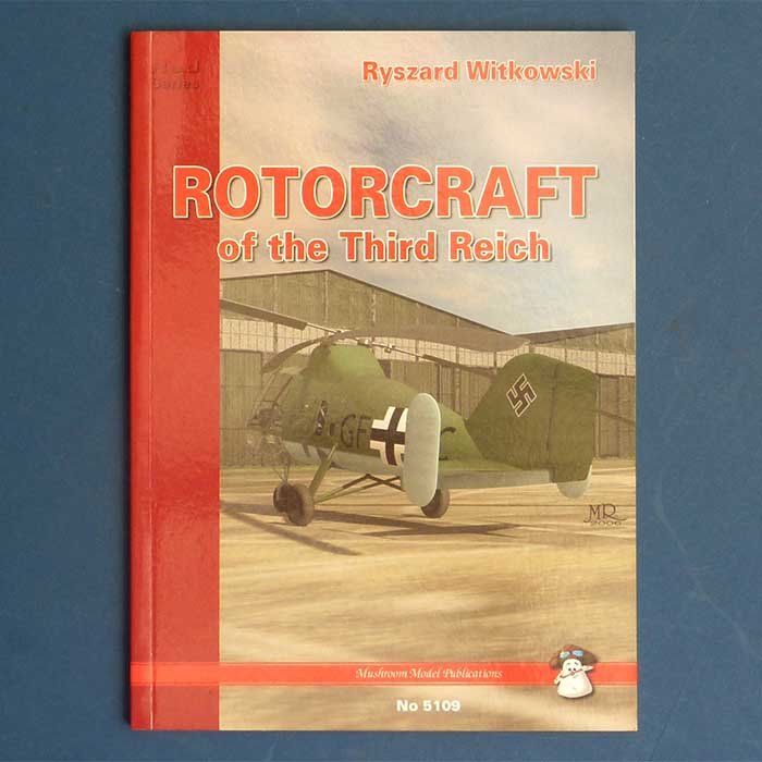 Rotorcraft of the Third Reich, Ryszard Witkowski, 2007