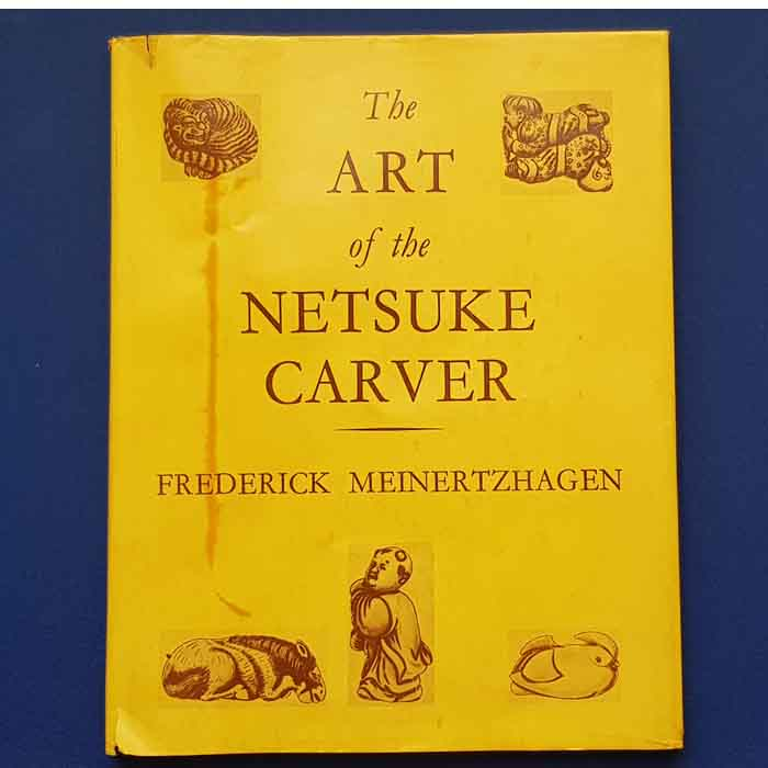 The Art of the Netsuke Carver, Frederick Meinertzhagen