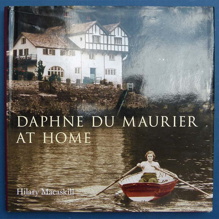 Daphne Du Maurier at Home, Hilary Macaskill
