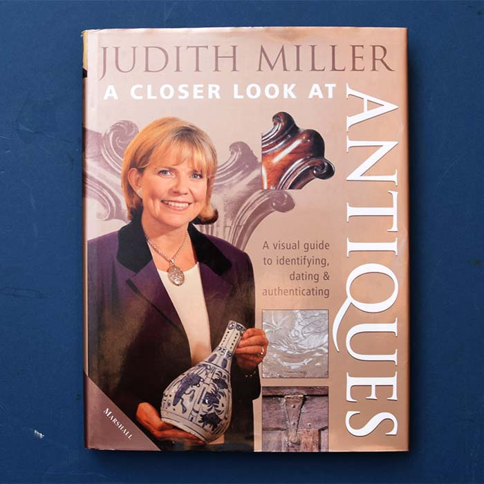 A closer look at antiques, Judith Miller, 2000